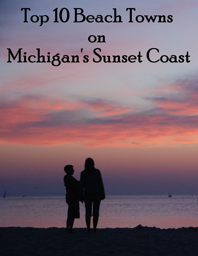 Ready to hit the beach? Read our Top 10 Beach Towns on Michigan's Sunset Coast