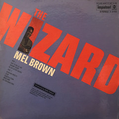 MEL BROWN:THE WIZARD(JACKET B)