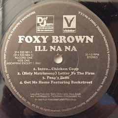 FOXY BROWN:ILL NA NA(LABEL SIDE-A)