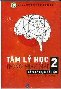 Tâm Lý Học Trong Nháy Mắt Tập 2: Tâm Lý Học Xã Hội - Ez Psychology