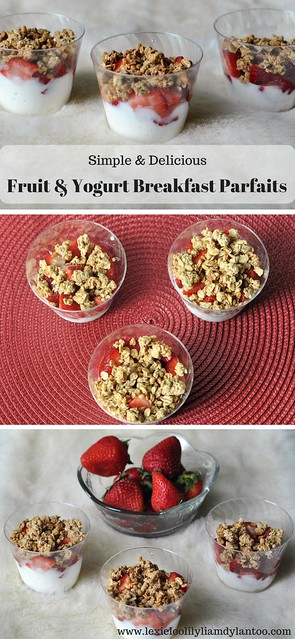 Simple and Delicious Fruit & Yogurt Breakfast Parfaits