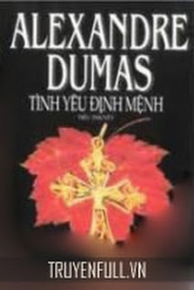 Tình Yêu Định Mệnh - Alexandre Dumas