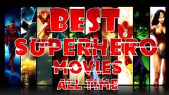 Best Superhero Movies All Time Poll