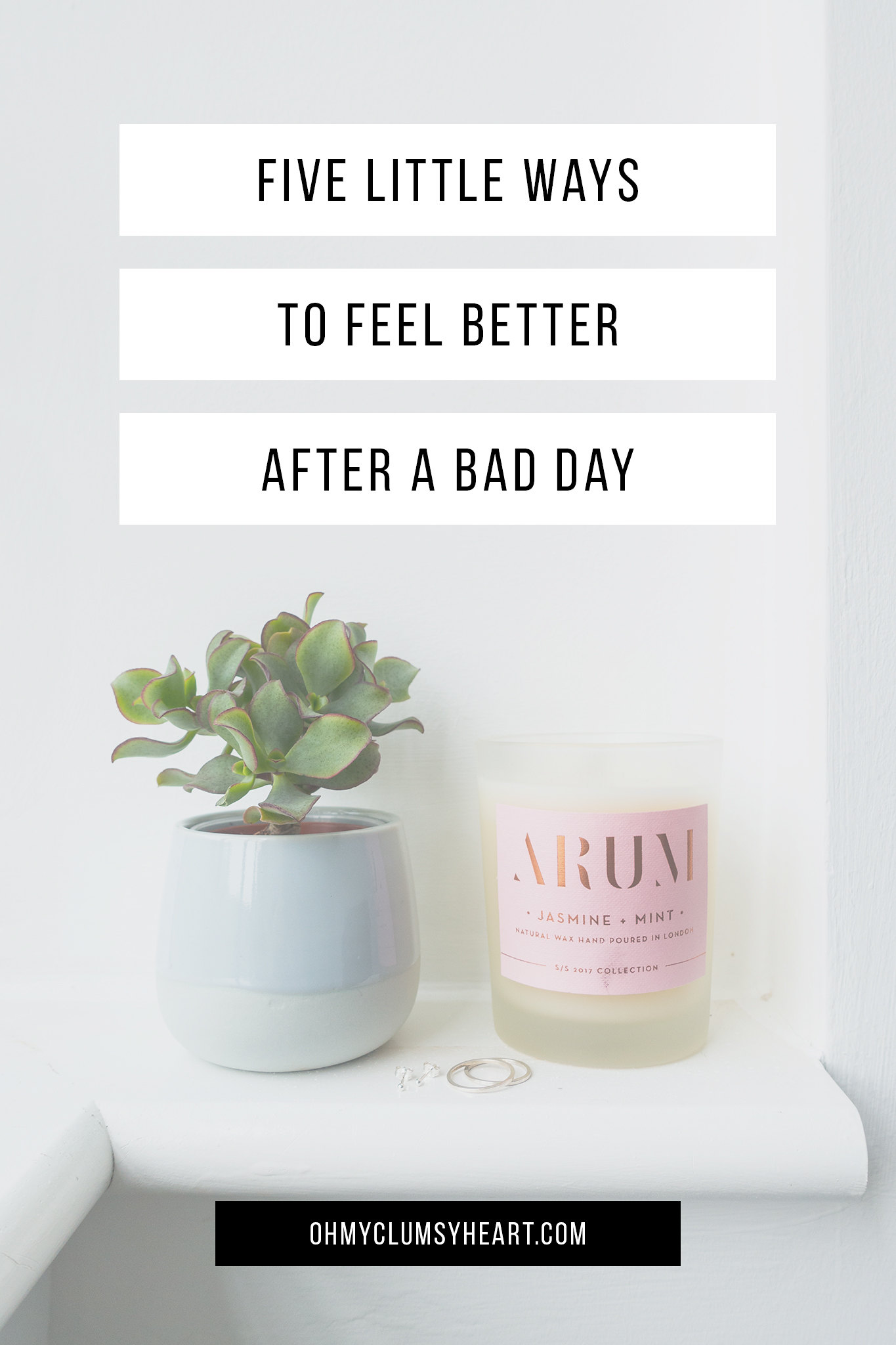 Recovering From A Bad Day: 5 Little Ways To Feel Better
