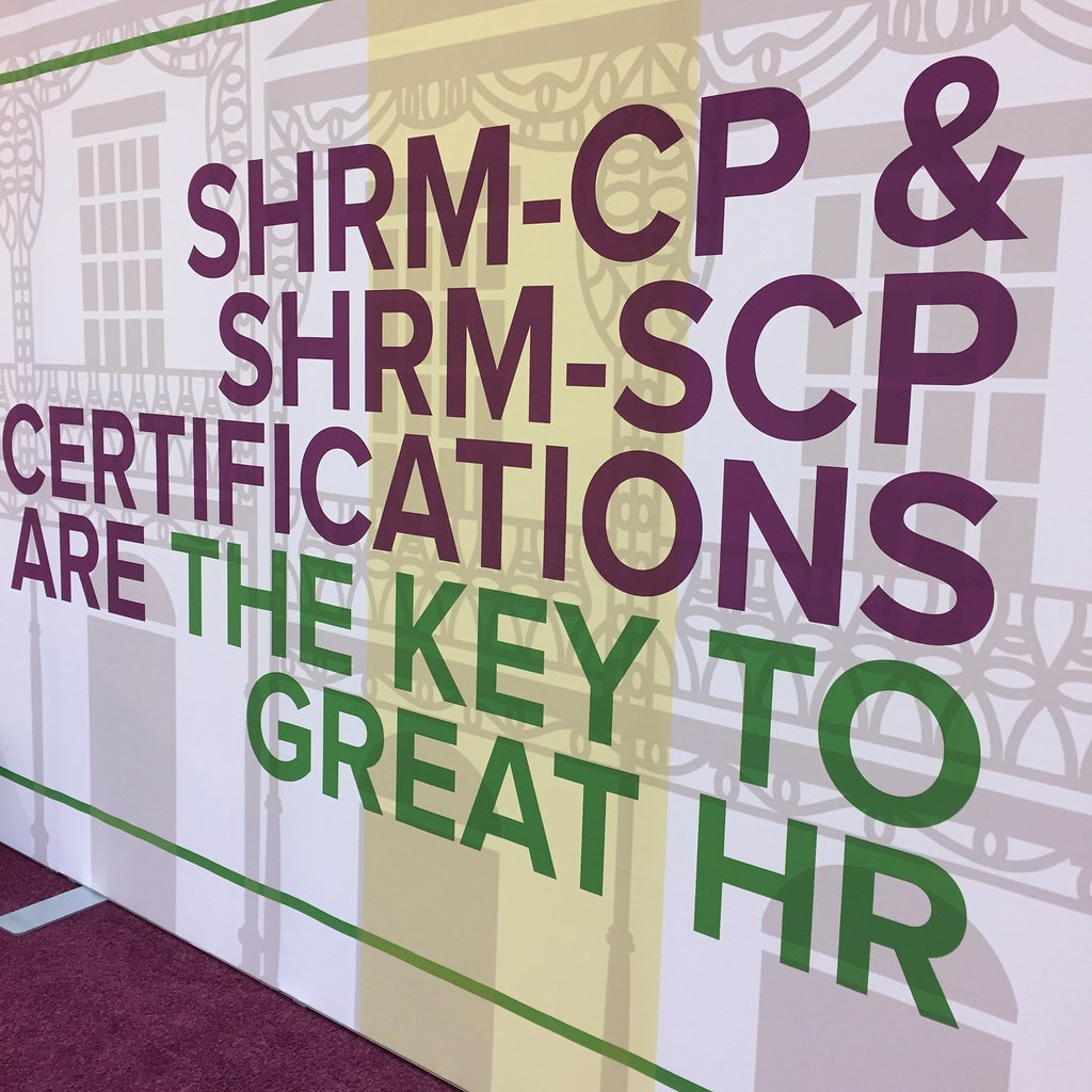 Shrm Cp And Shrm Scp Certification A Sign Outside Of The S Flickr