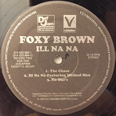 FOXY BROWN:ILL NA NA(LABEL SIDE-C)