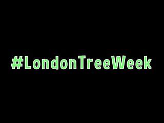 #londontreeweek