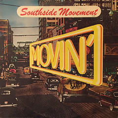 SOUTHSIDE MOVEMENT:MOVIN'(JACKET A)