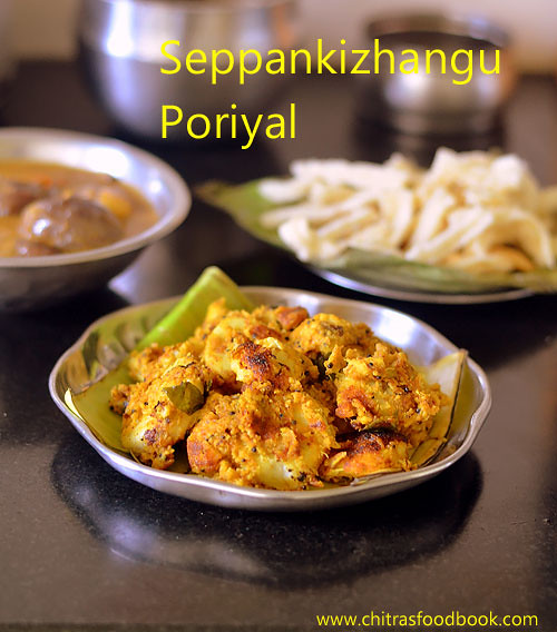 Seppankizhangu poriyal - South Indian arbi fry