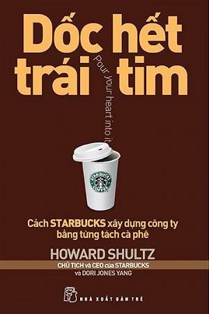 Dốc Hết Trái Tim - Howard Schultz