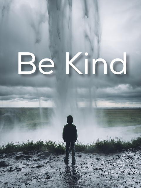 Be Kind - a blog post