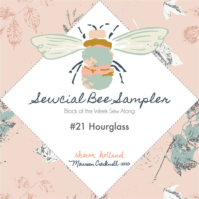 Sewcial Bee Sampler Block 21: Hourglass