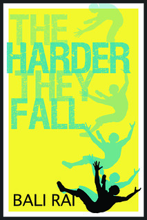 Bali Rai, The Harder They Fall