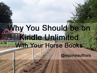Why You Should be on Kindle Unlimited with Your Horse Books @equineauthors