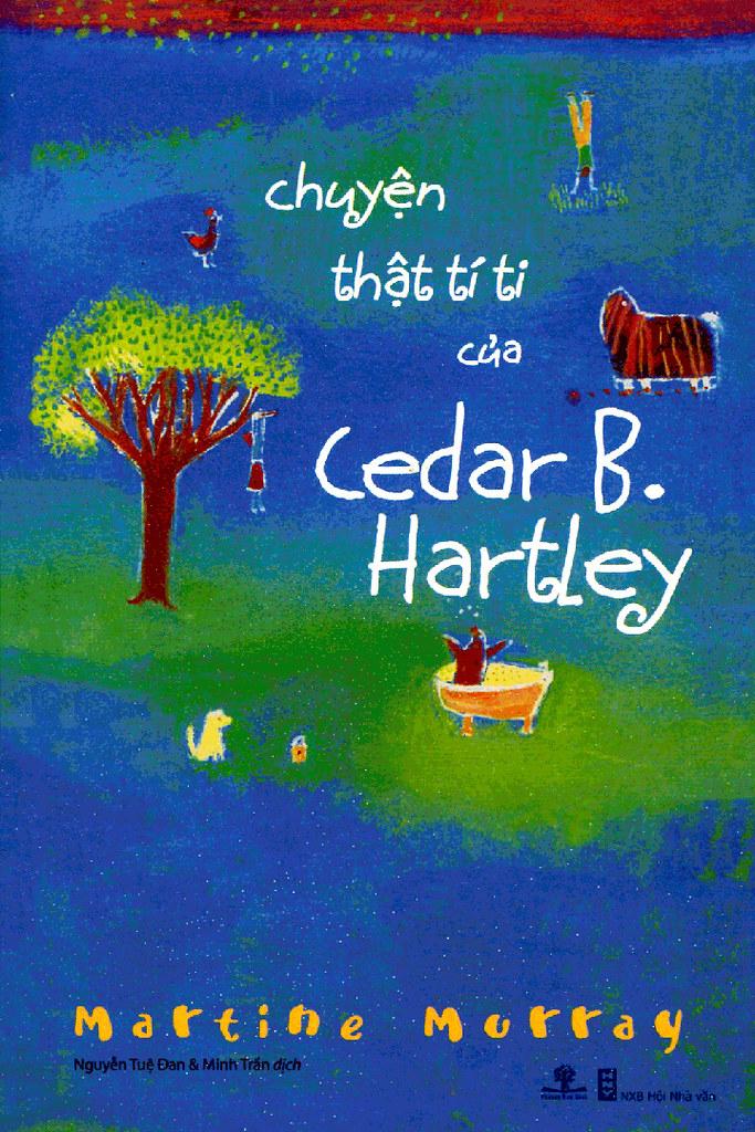 Câu Chuyện Thật Tí Ti của Cedar B. Hartley - Martine Murray