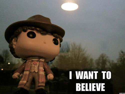The Fourth Doctor, I want to believe