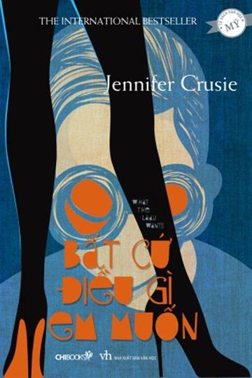 Bất Cứ Điều Gì Em Muốn - Jennifer Crusie