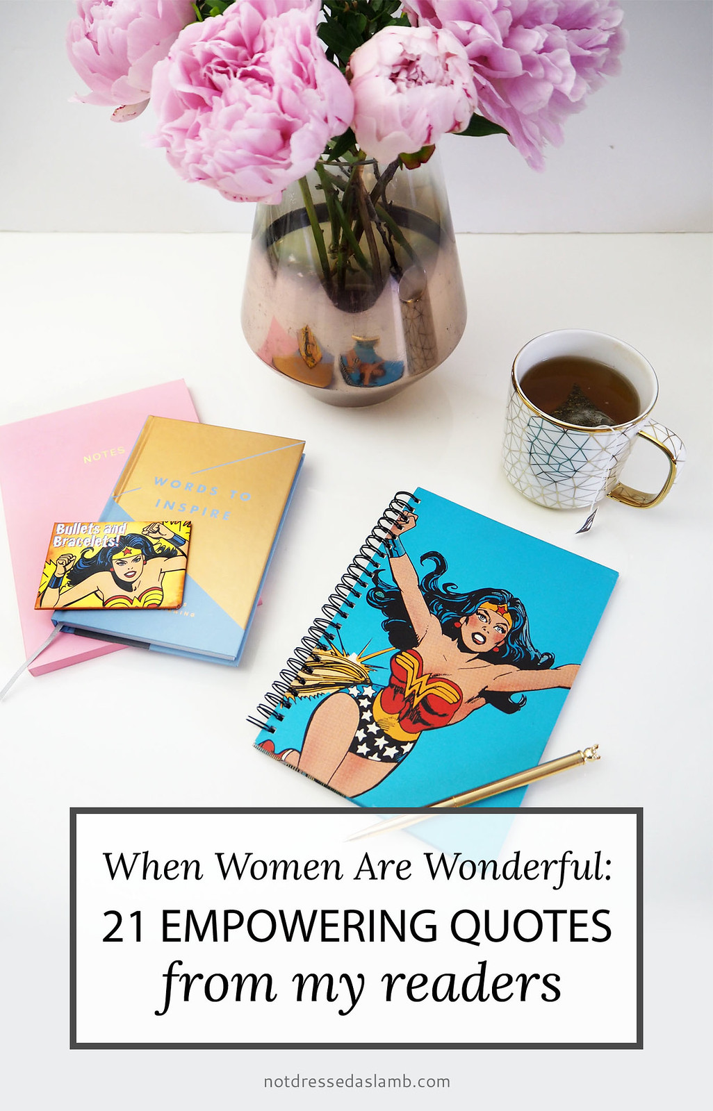 When Women Are Wonderful: 21 Empowering Quotes From My Readers