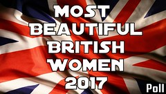 Most Beautiful British Women 2017 Poll