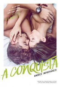 20-A Conquista - Amores Improváveis #4 - Elle Kennedy