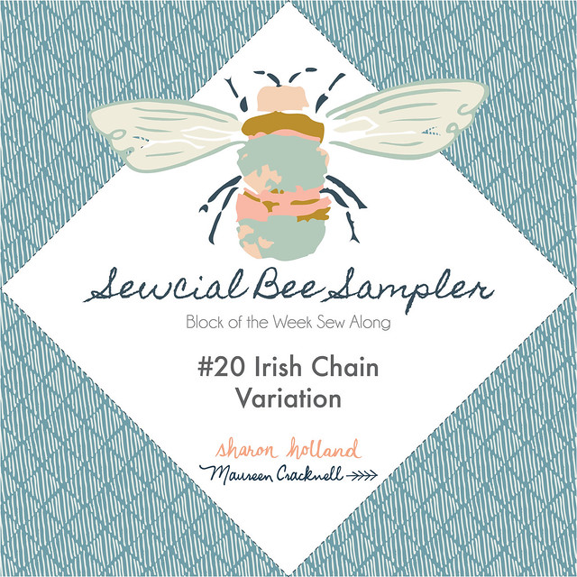 Sewcial Bee Sampler Week Twenty!