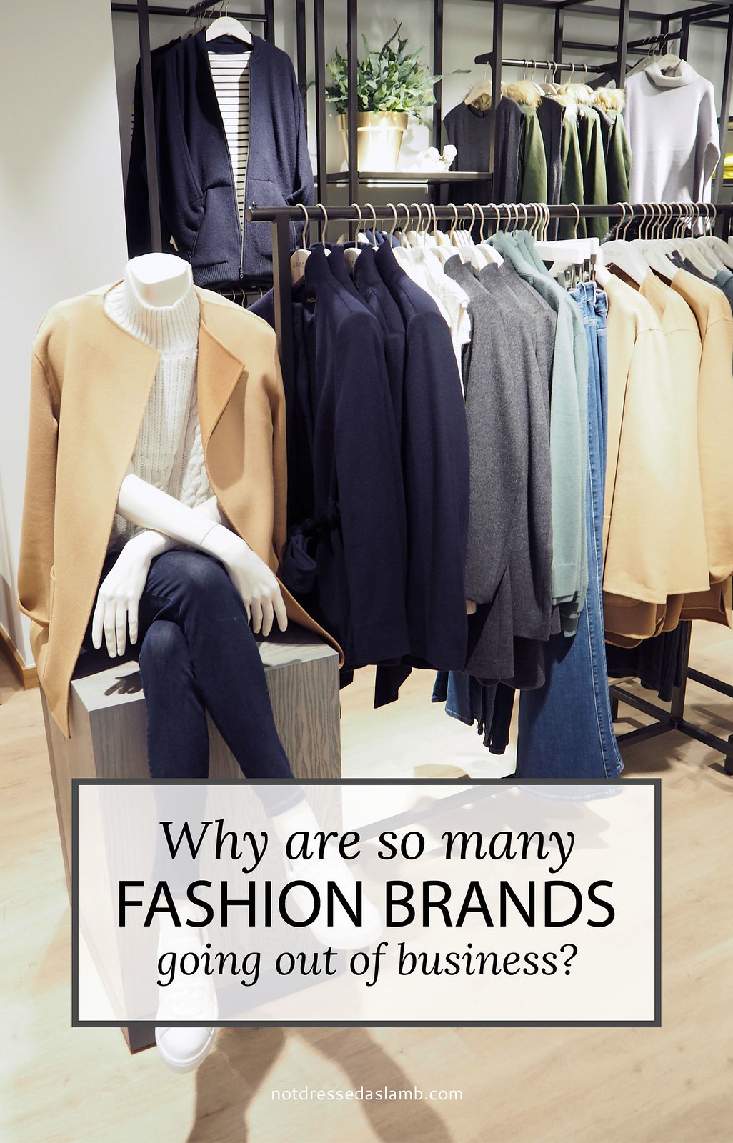 Why Are So Many Fashion Brands Going Into Liquidation? Jaeger, Karen Millen, Ted & Muffy, Ben Sherman...