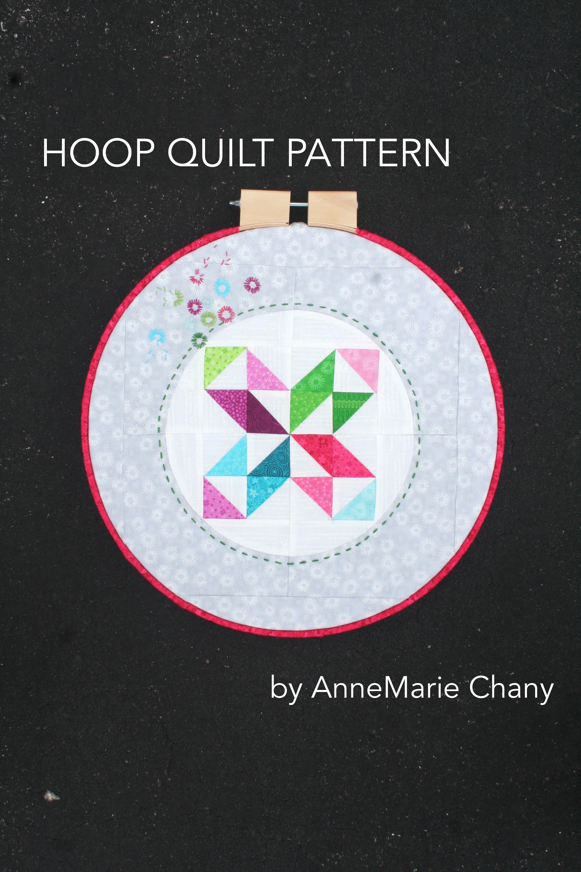 HOOP QUILT Sample with Hopscotch Fabrics