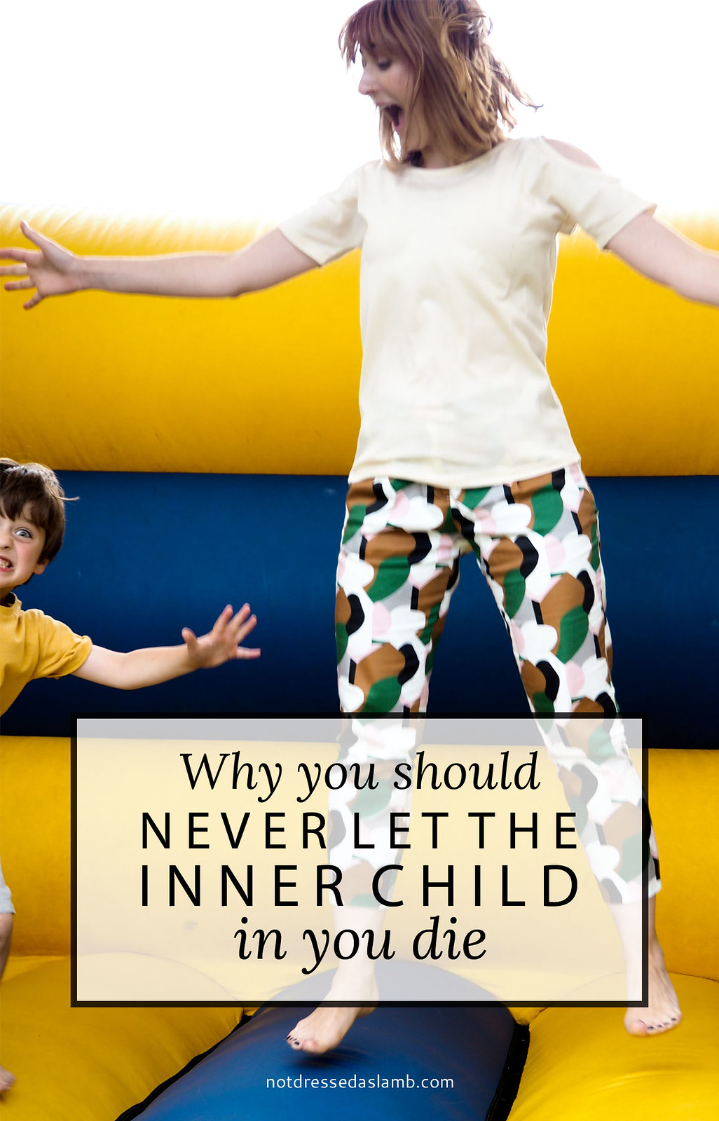 Why You Should Never Let the Inner Child in You Die