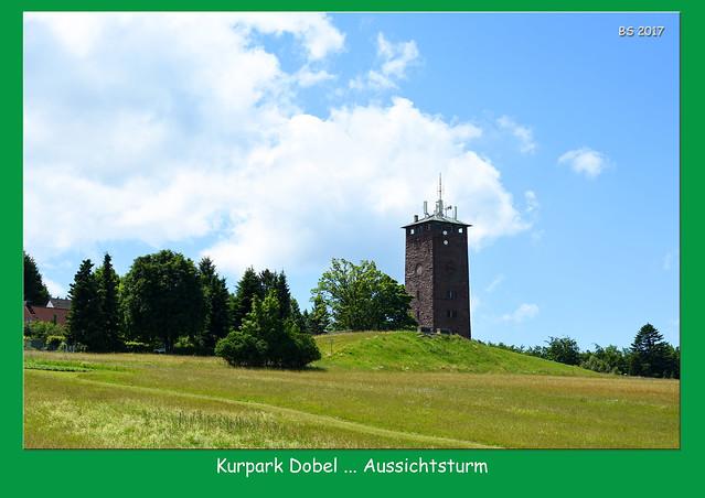 Kurpark Dobel im Nordschwarzwald ... Kurhaus, Aussichtsturn, Spazierwege, sanfte Hügel ... Foto: Brigitte Stolle, Juni 2017