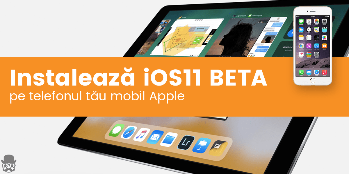 Instaleaza iOS 11