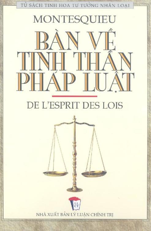 Bàn về Tinh Thần Pháp Luật - Montesquieu