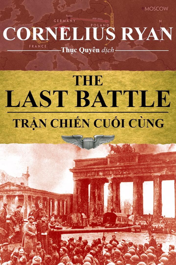 Trận Chiến Cuối Cùng - Cornelius Ryan