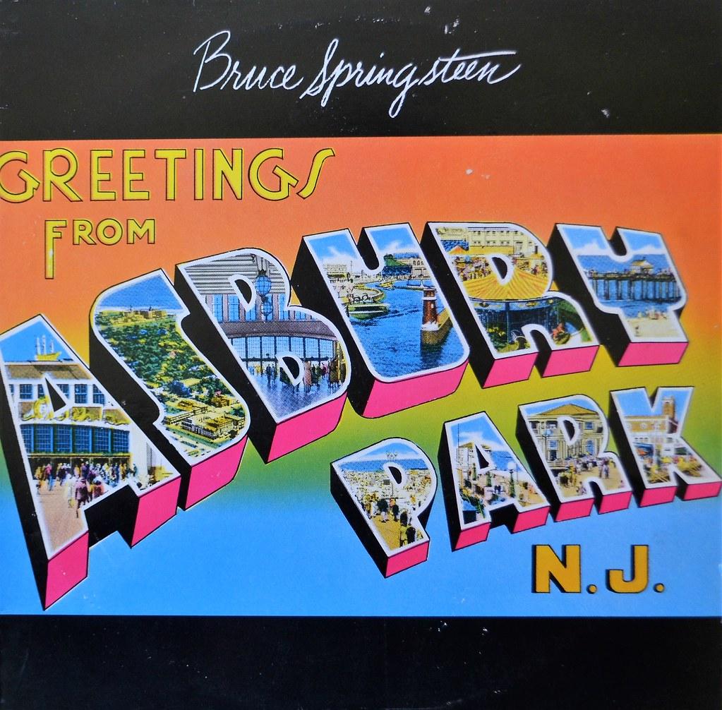 Bruce Springsteen Greetings From Asbury Park Nj Flickr