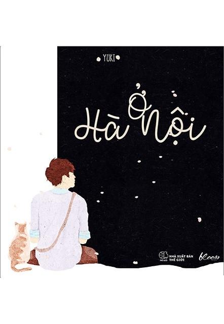 Hà Nội và một tình yêu thật da diết