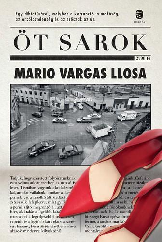 Mario Vargas Llosa: Öt sarok (Európa Könyvkiadó, 2017)