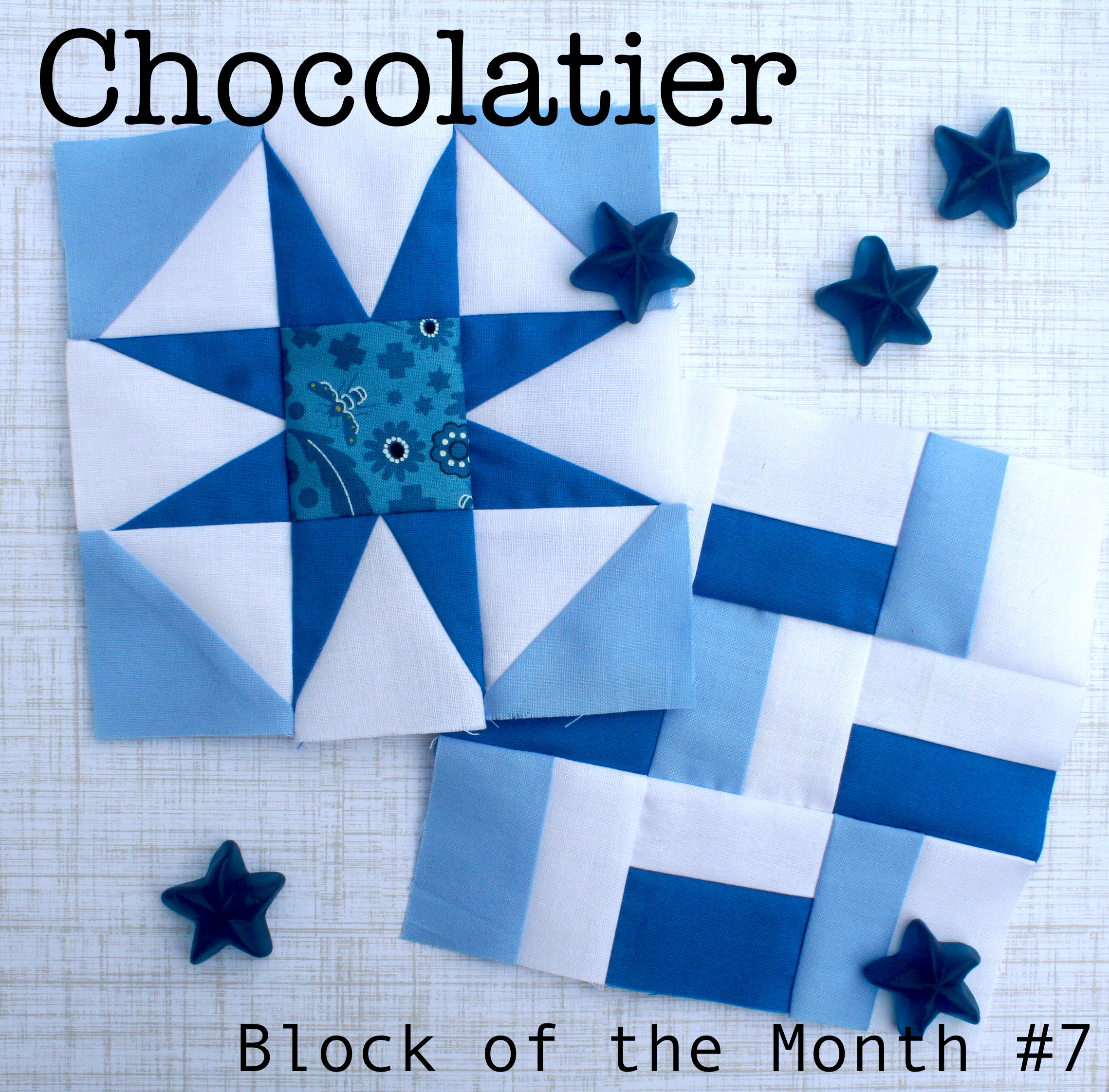 Chocolatier Block of the Month #7 2 blocks