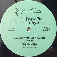 PAT HODGES:YOU GIVE ME NO REASON(LABEL SIDE-B)