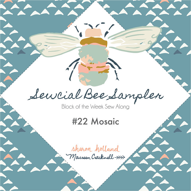 Sewcial Bee Sampler Block 22: Mosaic