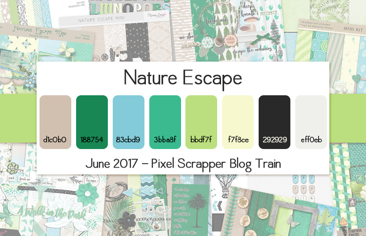 Pixel Scrapper June 2017 Blog Train - Nature Escape