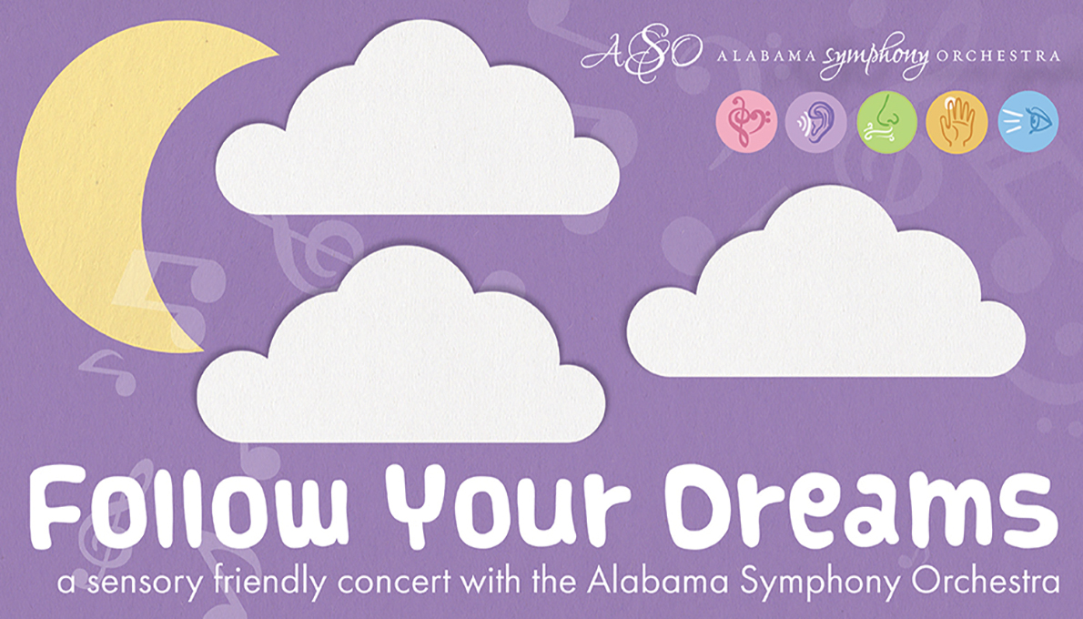 A Sensory Friendly Concert: Follow Your Dreams