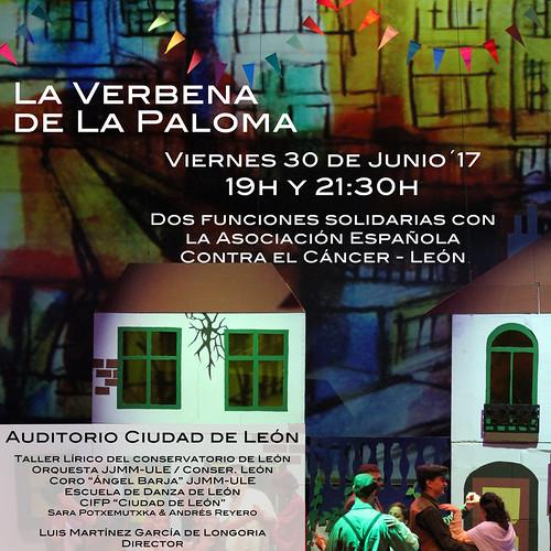 LA VERBENA DE LA PALOMA SOLIDARIA CON LA ASOCIACIÓN ESPAÑOLA CONTRA EL CÁNCER EN LEÓN - AUDITORIO CIUDAD DE LEÓN - VIERNES 30 DE JUNIO´17 - 19H Y 21:30H