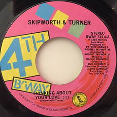 SKIPWORTH & TURNER:THINKING ABOUT YOUR LOVE(LABEL SIDE-A)