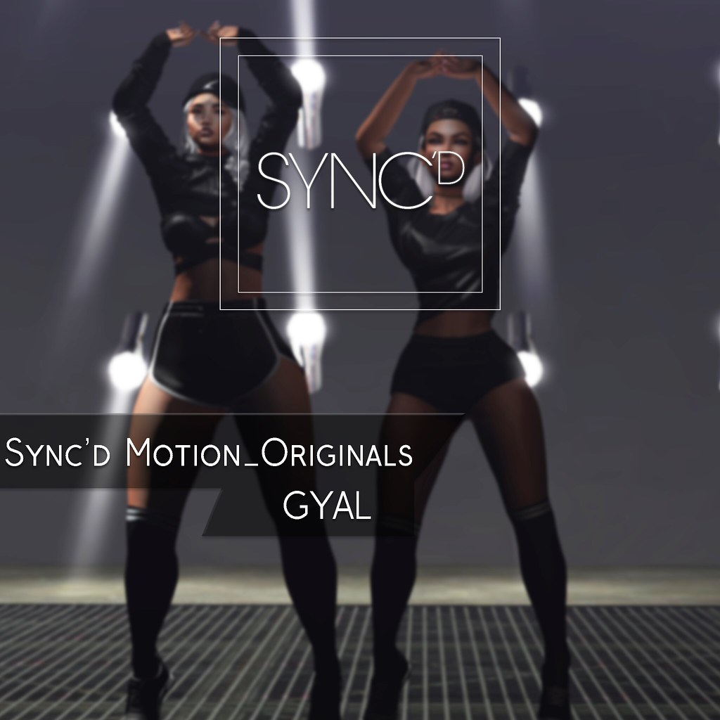 Sync'D Motion__Originals - Gyal