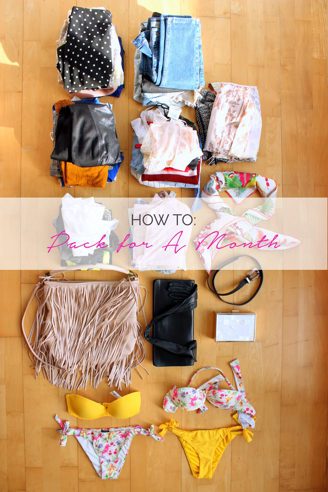 How to Pack for A Month