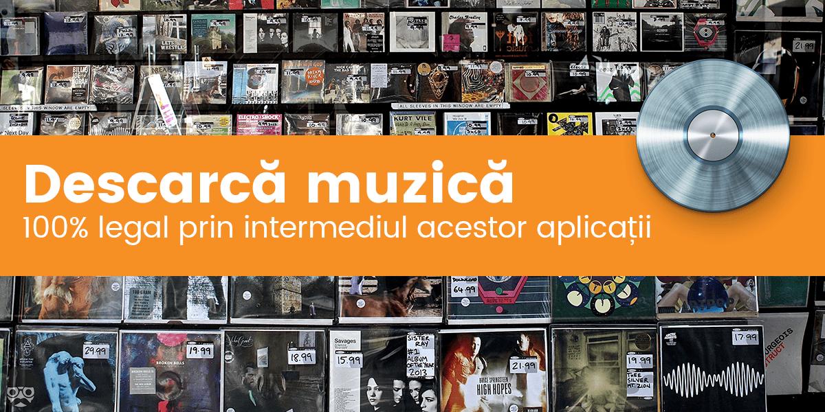 Aplicatii pentru descarcat muzica