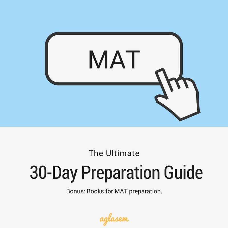 How To Prepare For MAT Exam 2018? - Excellent 30 Day MAT Preparation Study Plan  %Post Title, %Post Category, AglaSem