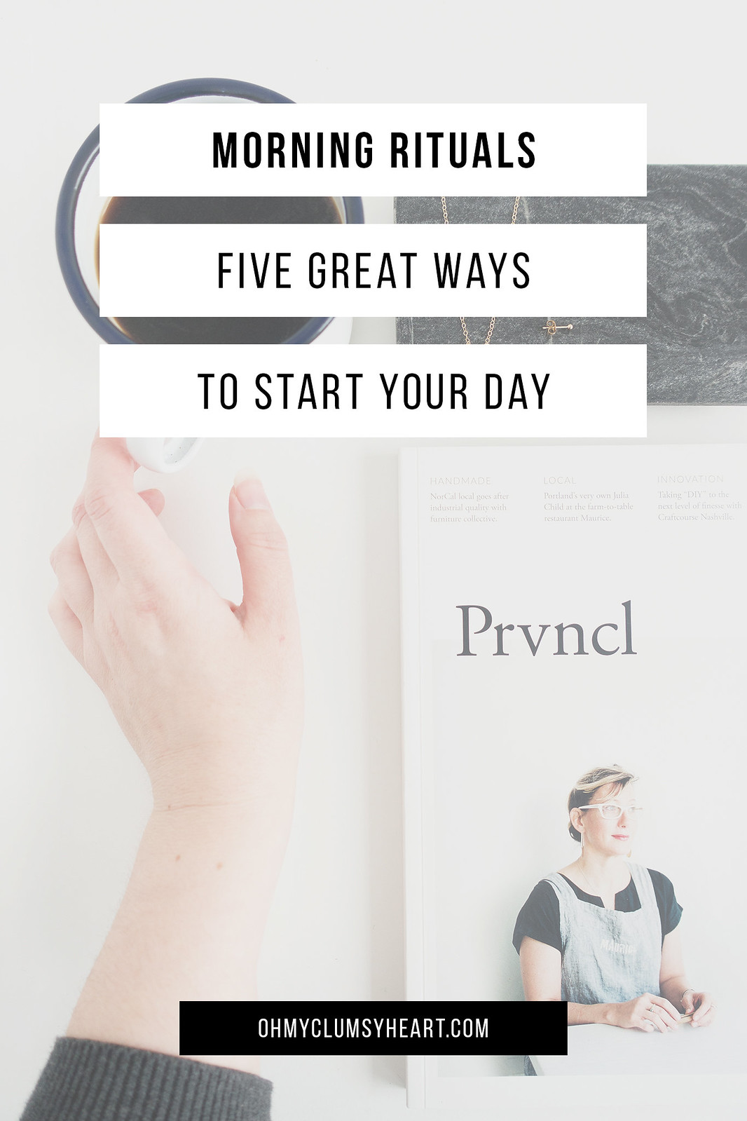 Morning Rituals: 5 Great Ways To Start Your Day