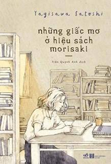 Những giấc mơ ở hiệu sách Morisaki - Hãy sống phi lý trí