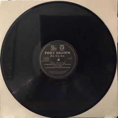 FOXY BROWN:ILL NA NA(RECORD SIDE-A)