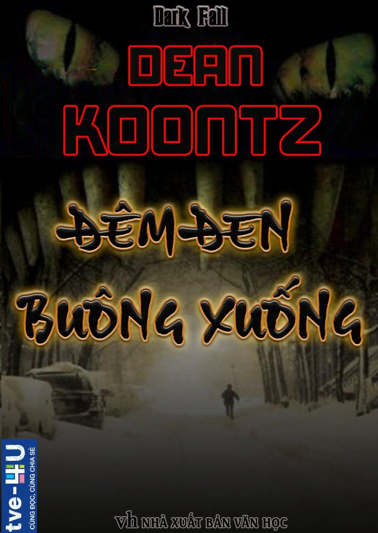 Đêm Đen Buông Xuống - Dean Koontz